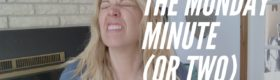 The Monday Minute | Jenny On The Spot