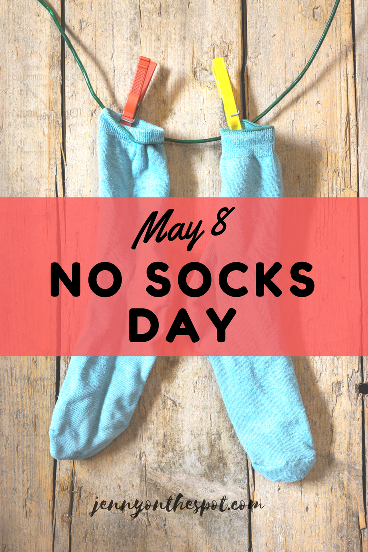 No Socks Day | May 8, 2017