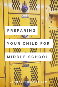 Preparing Your Child for Middle School | Jenny On The Spot